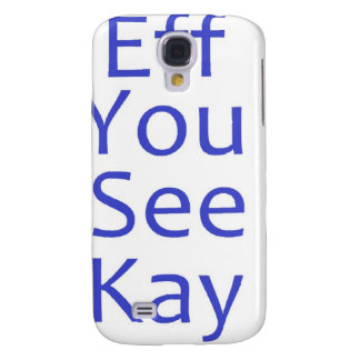 eff you see kay- Blue Galaxy S4 Case