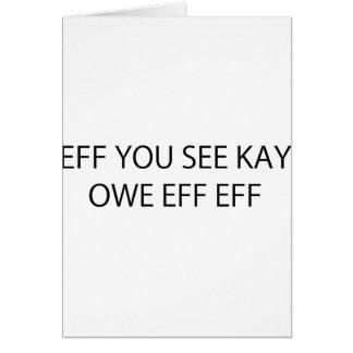 Eff You See Kay Owe Eff Eff Card