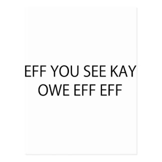 Eff You See Kay Owe Eff Eff Postcard