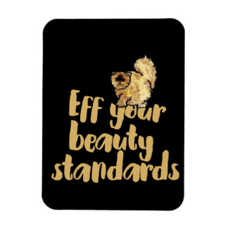 EFF your beauty standards Magnet