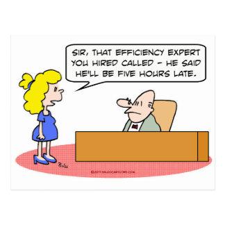 efficiency expert hours late postcard