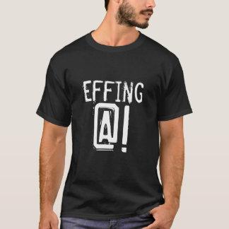 ¡Effing @! camiseta