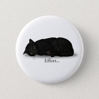 Effort Cat Pinback Button