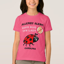 Egg Allergy Alert Ladybug Girls Personalized T-Shirt