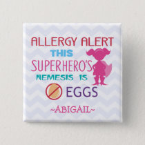 Egg Allergy Alert Superhero Girl Personalized Pinback Button