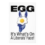 Egg, it's what's on a liberals' face! stationery design