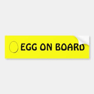 Egg on board bumper sticker car bumper sticker