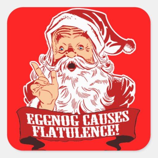 Eggnog Causes Flatulence Square Sticker
