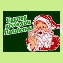 Eggnog Makes Santa Fart Card