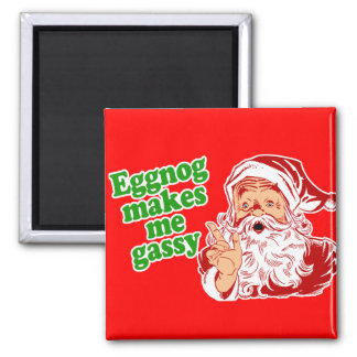 Eggnog Makes Santa Fart 2 Inch Square Magnet