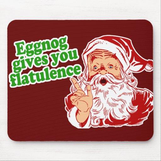 Eggnog Makes Santa Fart Mouse Pads