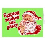 Eggnog Makes Santa Flatulent Greeting Card