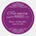Eggplant Wedding Monogram   Eat Drink & Be Married Classic Round Sticker