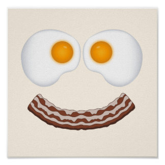Eggs and Bacon Grin Poster