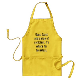 Eggs, toast and a side of cynicism adult apron