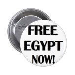 ¡Egipto libre ahora! Pin Redondo 5 Cm