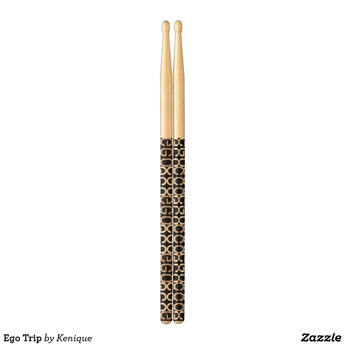 Ego Trip Drum Sticks