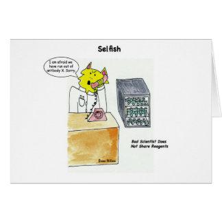 Egoísta: Mala tarjeta del científico