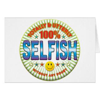 Egoísta totalmente felicitacion