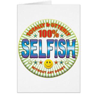 Egoísta totalmente felicitación