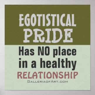 EGOTISTICAL PRIDE Poster Print