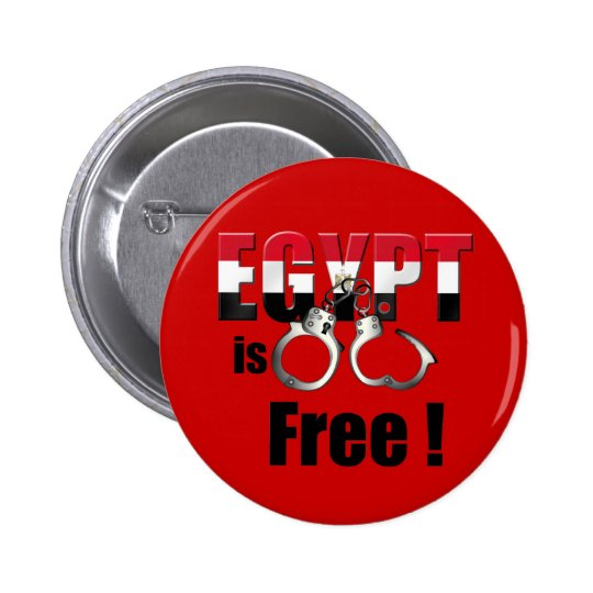 Egypt is free of being handcuffed to the Pharoah Pinback Button