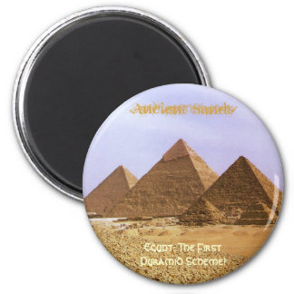 EGYPT: The First Pyramid Scheme Magnet