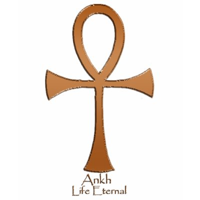 The Ankh is the ancient Egyptian symbol for Eternal Life.