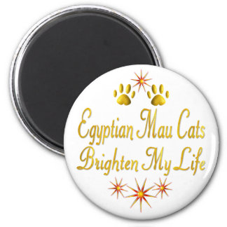 Egyptian Mau Cats Brighten My Life Magnets