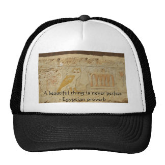 Egyptian proverb about beauty and perfection trucker hat