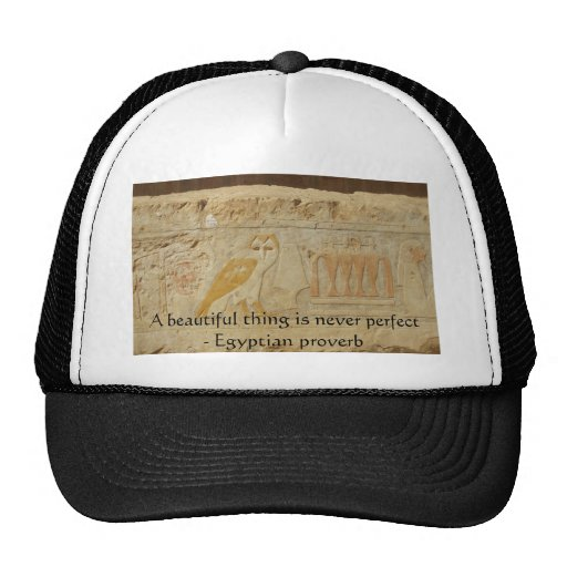 Egyptian proverb about beauty and perfection mesh hats