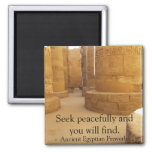 Egyptian Proverb about PEACE Fridge Magnets