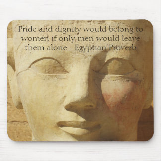 Egyptian Proverb about  Women Mouse Pad