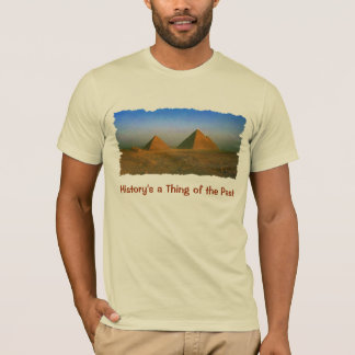 Egypt's Giza Pyramids Fun T-Shirt