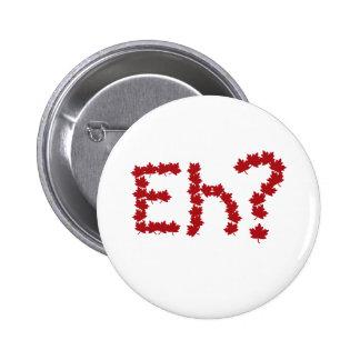 Eh? 2 Inch Round Button