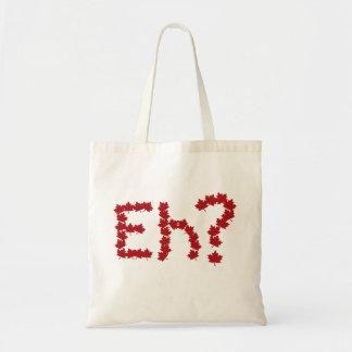 Eh? Budget Tote Bag