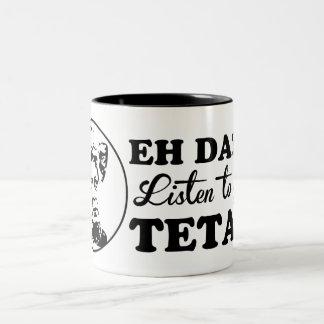 ¡EH DA?! ¡Escuche su TETA! Taza De Café De Dos Colores