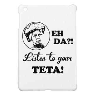 EH DA?! Listen to your TETA! iPad Mini Cases