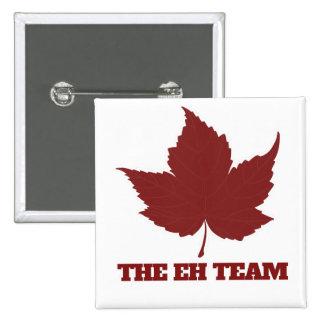 Eh humor del día de Canadá Pin Cuadrado