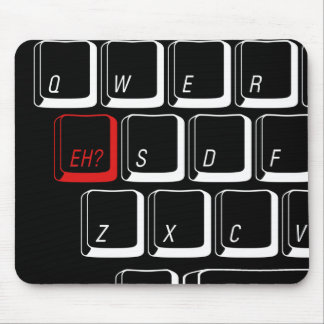 Eh Key - Black Mouse Pads