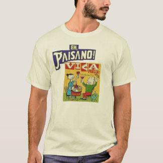 Eh, Paisano!  Viva Italia T-Shirt