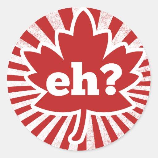 Eh para el día de Canadá Etiqueta Redonda