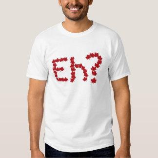 Eh? Shirts