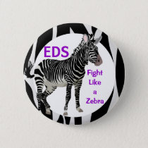 Ehlers-Danlos Fight Like a Zebra EDS Awareness Button