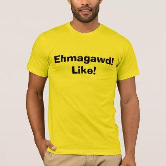 ¡Ehmagawd! Playera