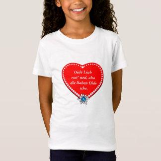 Ehrliche Worte einer jungen Bayerin T-Shirt