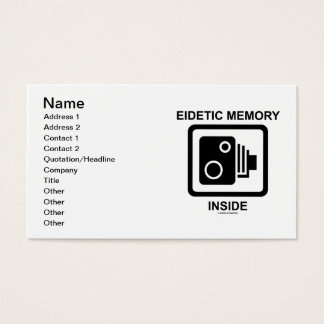 Eidetic Memory Inside (Camera Sign Photographic) Business Card