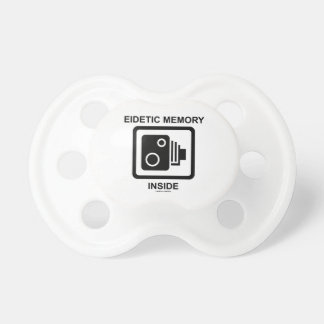Eidetic Memory Inside (Camera Sign Photographic) Baby Pacifiers