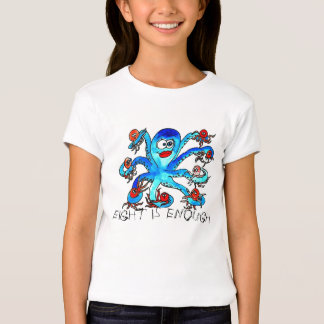 Eight is Enough T-Shirt