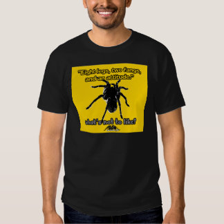 Eight Legs, Two Fangs and Attitude Shirt